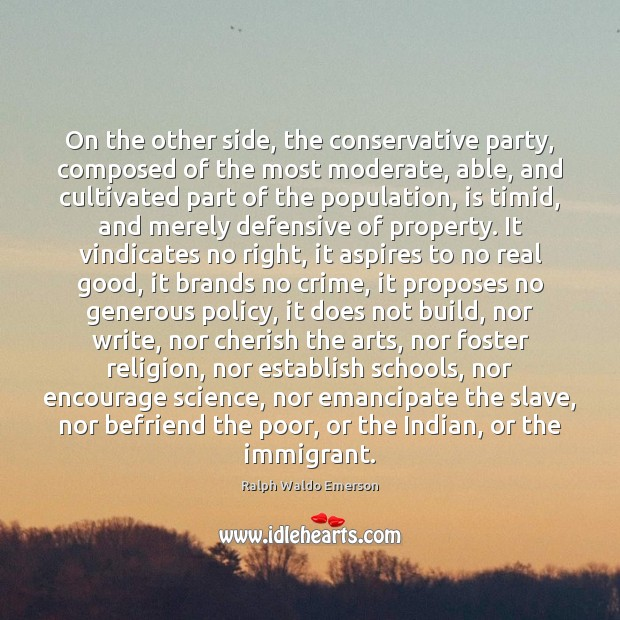 Image, On the other side, the conservative party, composed of the most moderate,