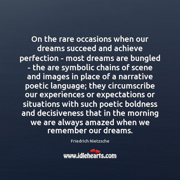 On the rare occasions when our dreams succeed and achieve perfection – Image