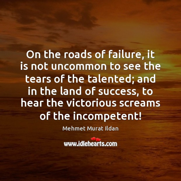Image, On the roads of failure, it is not uncommon to see the