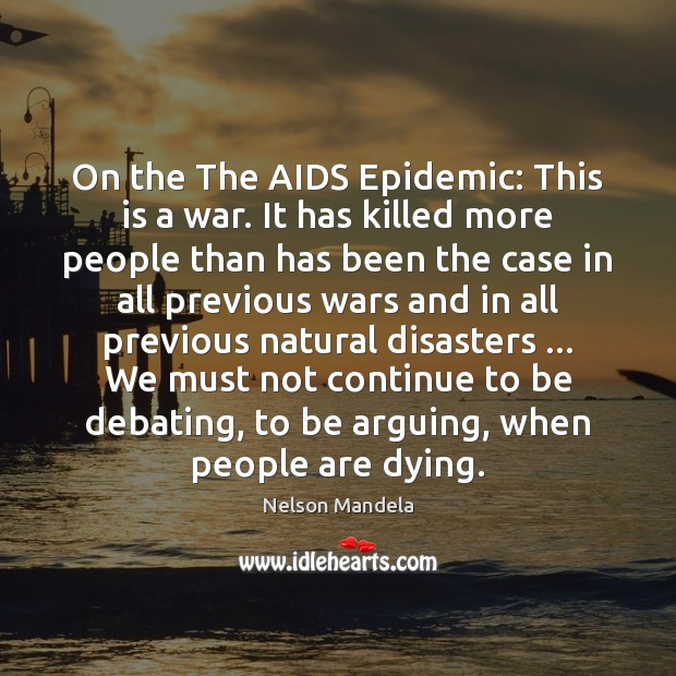 Image, On the The AIDS Epidemic: This is a war. It has killed