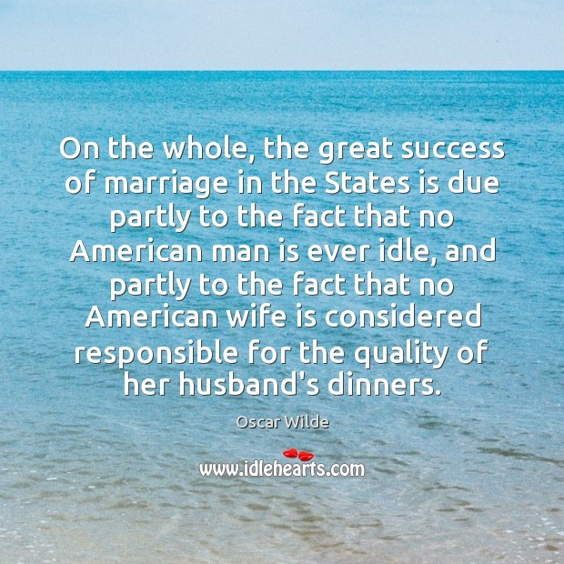 Image, On the whole, the great success of marriage in the States is
