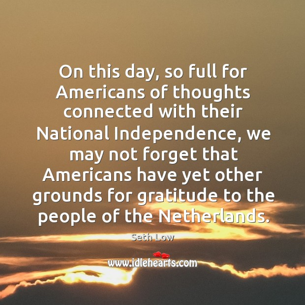 On this day, so full for americans of thoughts connected with their national independence Image