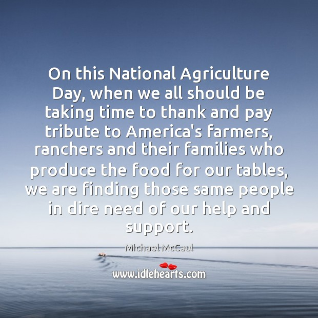 On this National Agriculture Day, when we all should be taking time Image