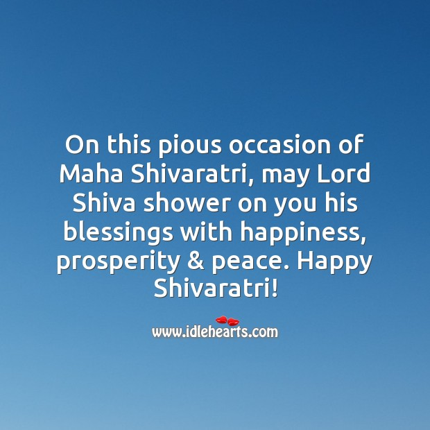 Image, On this pious occasion of Maha Shivaratri, may Lord Shiva shower on you his blessings