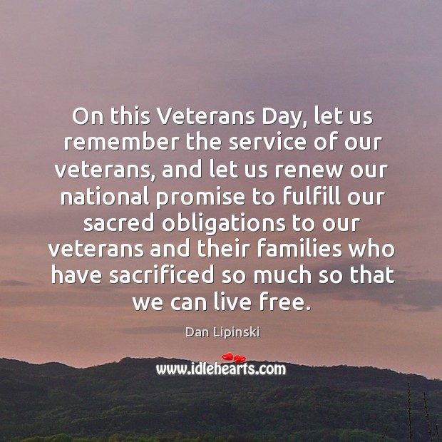 On this veterans day, let us remember the service of our veterans Veterans Day Quotes Image