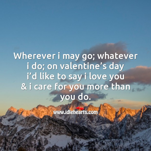 On valentine's day I'd like to say I love you Valentine's Day Quotes Image