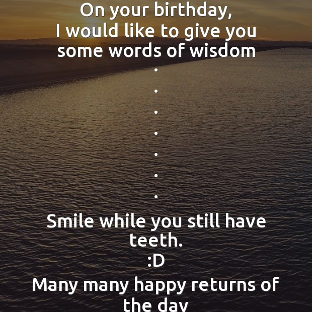 On your birthday, I would like to give you Image