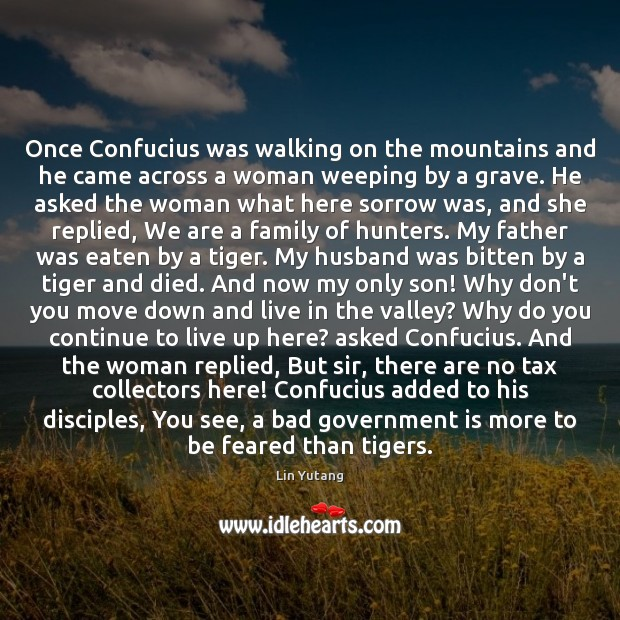 Once Confucius was walking on the mountains and he came across a Image