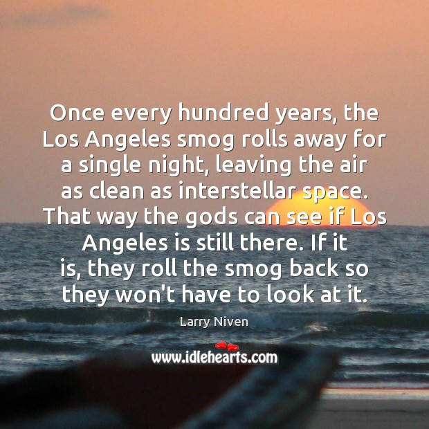 Once every hundred years, the Los Angeles smog rolls away for a Image