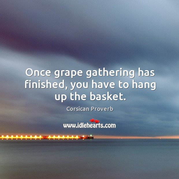 Once grape gathering has finished, you have to hang up the basket. Image