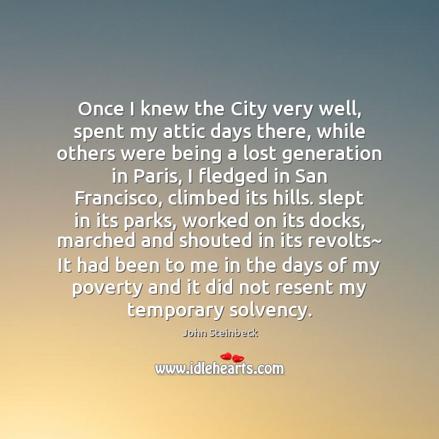 Image, Once I knew the City very well, spent my attic days there,