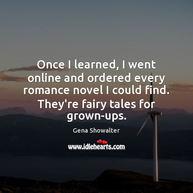 Image, Once I learned, I went online and ordered every romance novel I