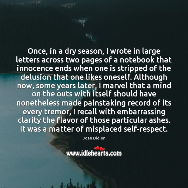 Once, in a dry season, I wrote in large letters across two Image