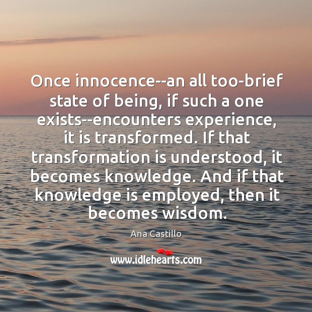 Image, Once innocence–an all too-brief state of being, if such a one exists–encounters