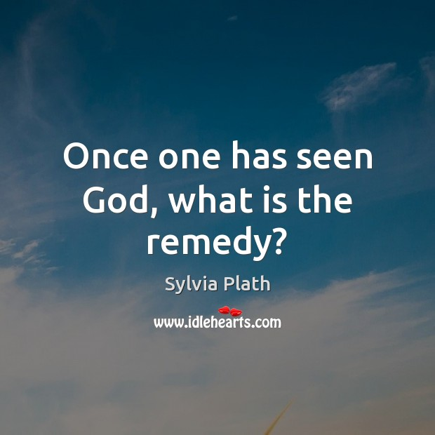 Image, Once one has seen God, what is the remedy?
