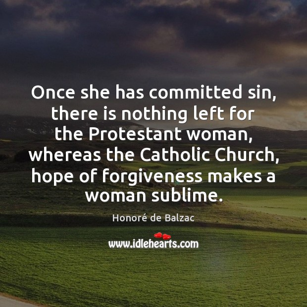 Image, Once she has committed sin, there is nothing left for the Protestant