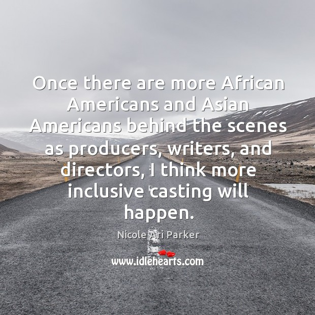 Image, Once there are more African Americans and Asian Americans behind the scenes