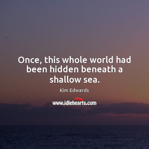 Once, this whole world had been hidden beneath a shallow sea. Image