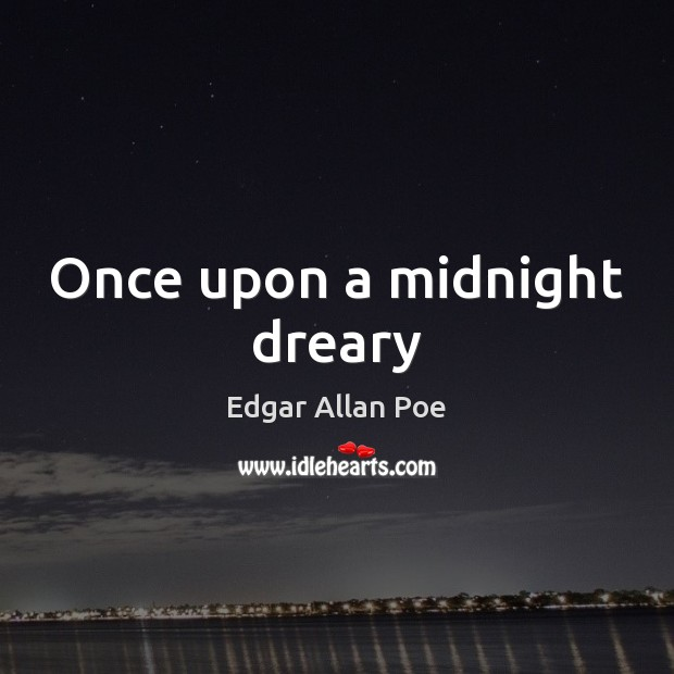 Image, Once upon a midnight dreary