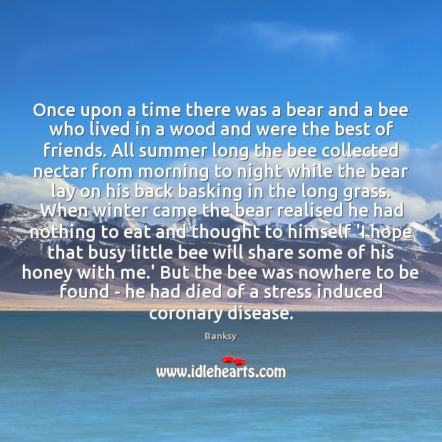 Image, Once upon a time there was a bear and a bee who