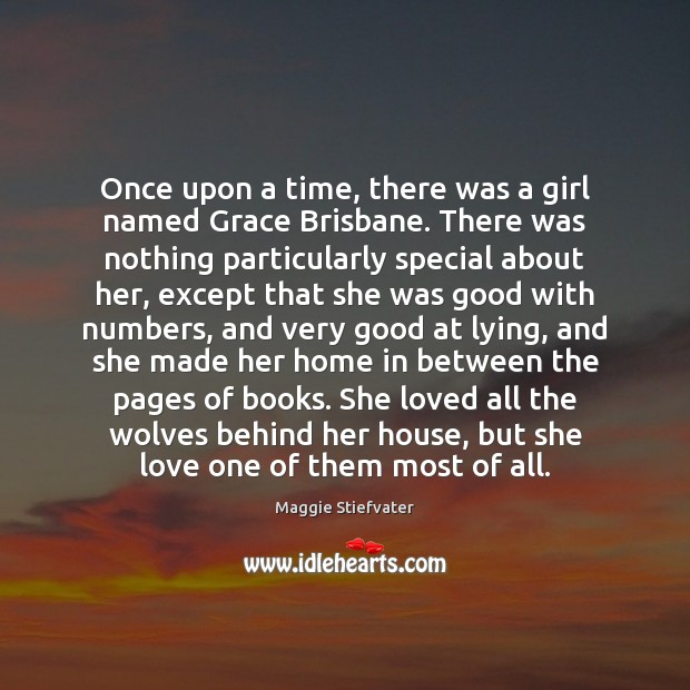 Once upon a time, there was a girl named Grace Brisbane. There Image