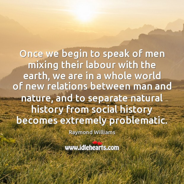 Once we begin to speak of men mixing their labour with the Image