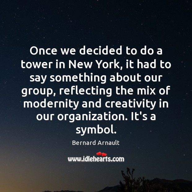 Image, Once we decided to do a tower in New York, it had