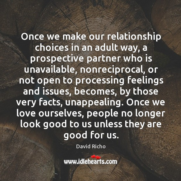 Once we make our relationship choices in an adult way, a prospective Image