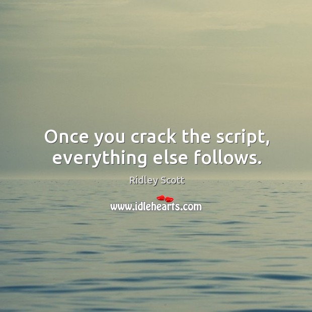Once you crack the script, everything else follows. Image