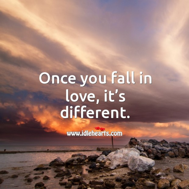 Image, Once you fall in love, it's different.