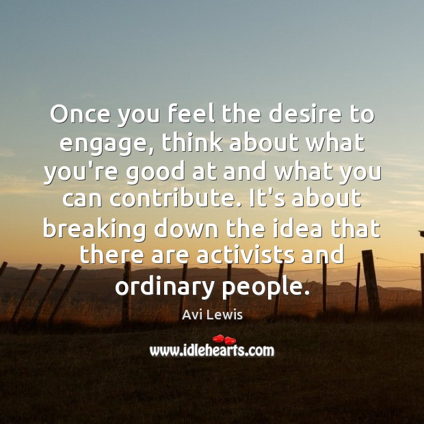 Image, Once you feel the desire to engage, think about what you're good