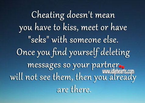 Cheating Doesn't Mean You Have To Kiss