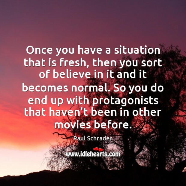 Once you have a situation that is fresh, then you sort of Image