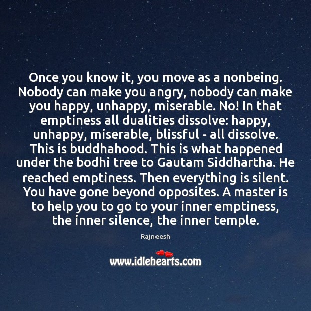 Image, Once you know it, you move as a nonbeing. Nobody can make