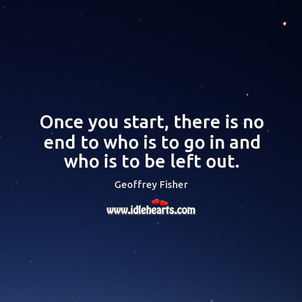 Once you start, there is no end to who is to go in and who is to be left out. Image