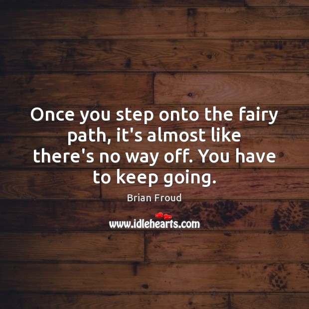 Once you step onto the fairy path, it's almost like there's no Image