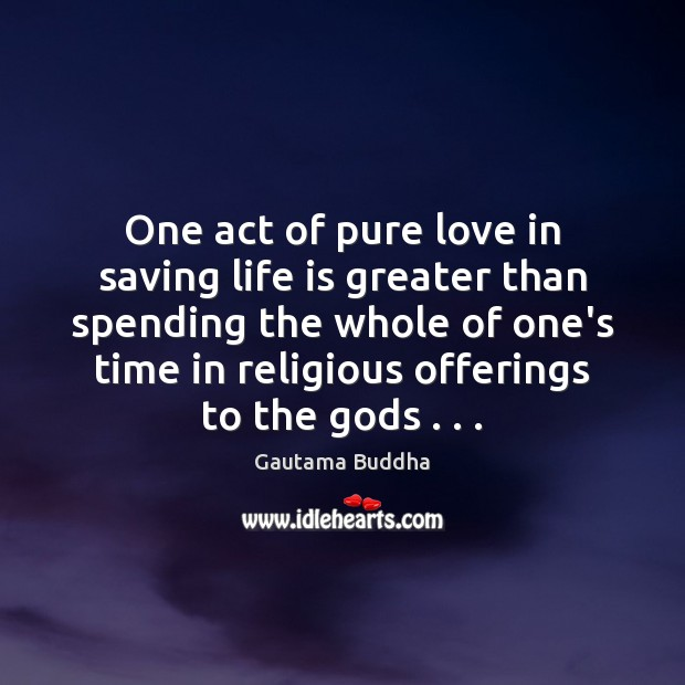 One act of pure love in saving life is greater than spending Image