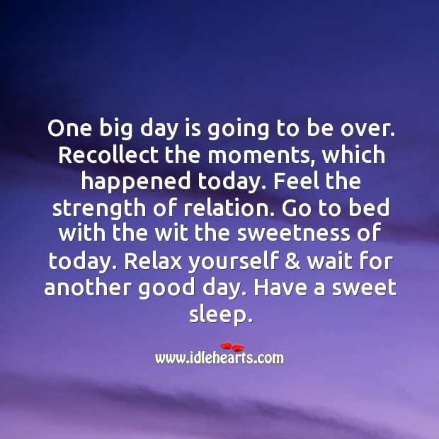 One big day is going to be over. Good Night Messages Image