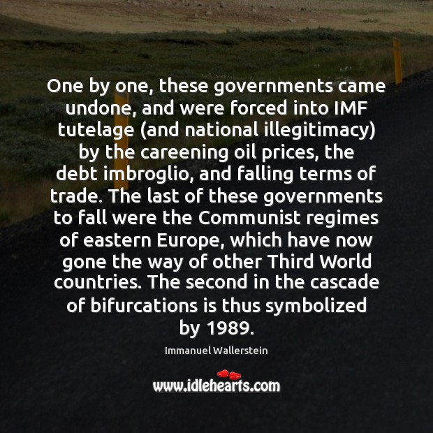 One by one, these governments came undone, and were forced into IMF Image