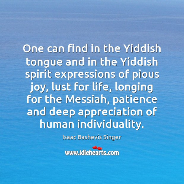 Image, One can find in the Yiddish tongue and in the Yiddish spirit