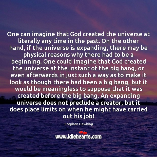 Image, One can imagine that God created the universe at literally any time