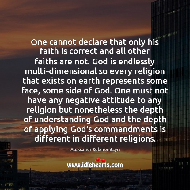 One cannot declare that only his faith is correct and all other Image