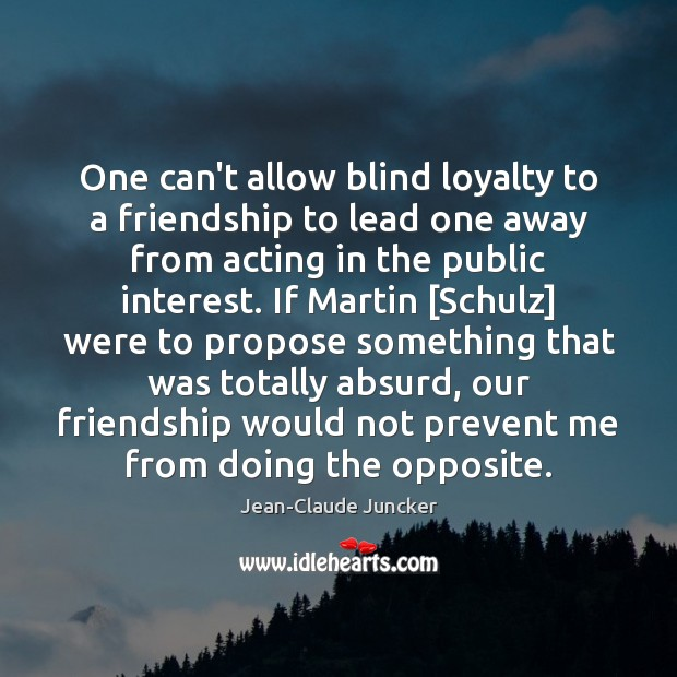 Blind Loyalty Quotes