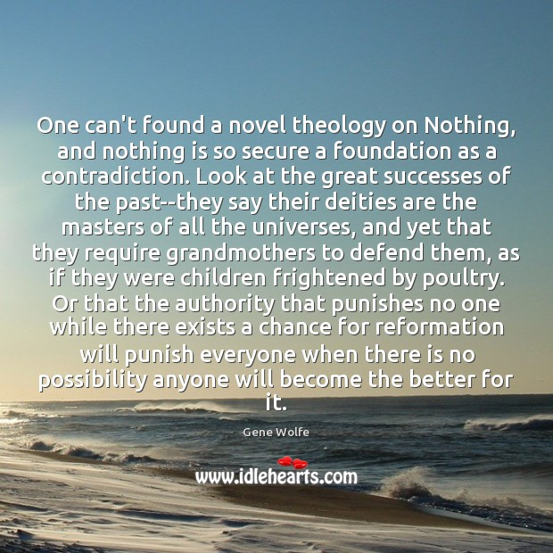 One can't found a novel theology on Nothing, and nothing is so Image