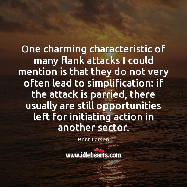 Image, One charming characteristic of many flank attacks I could mention is that