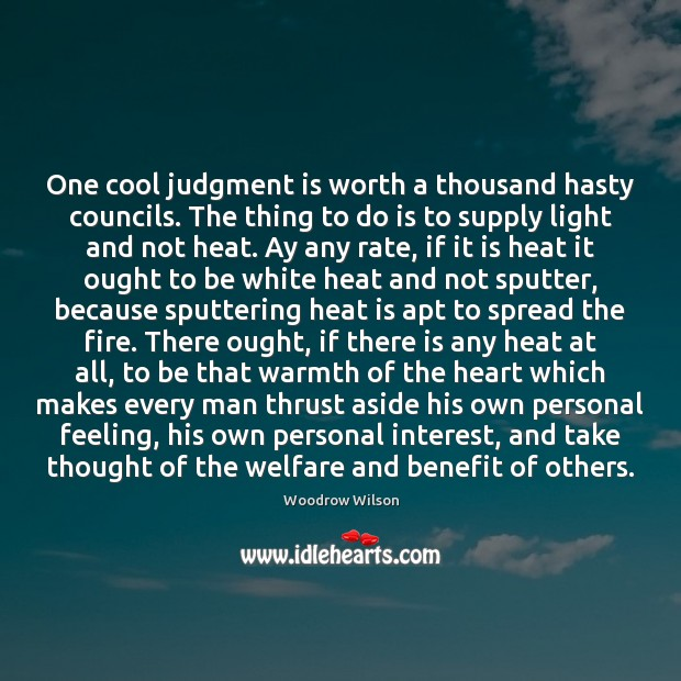 Image, One cool judgment is worth a thousand hasty councils. The thing to