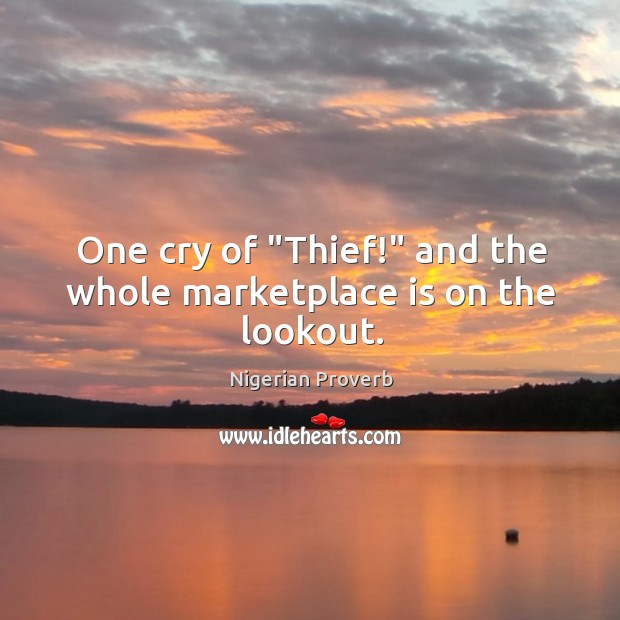 """Image, One cry of """"thief!"""" and the whole marketplace is on the lookout."""