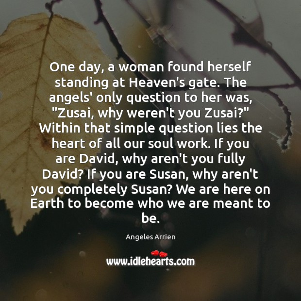 Image, One day, a woman found herself standing at Heaven's gate. The angels'