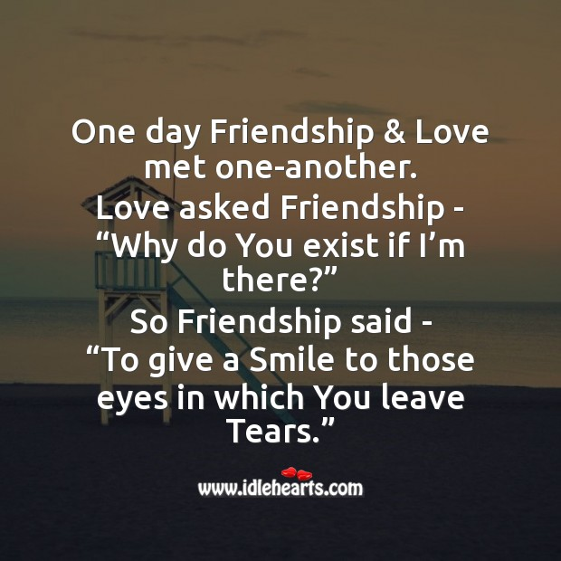 One day friendship & love met one-another. Friendship Day Messages Image