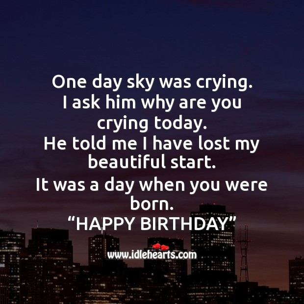 Image, One day sky was crying.  I ask him why are you crying today.